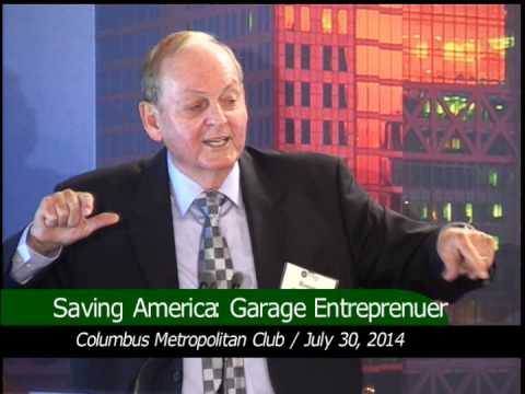 Saving America: Garage Entrepreneurs Grow Small Firms into Large Fortunes