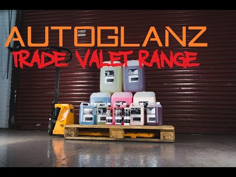 Autoglanz trade valet bulk range detailing products review  (auto-glanz)