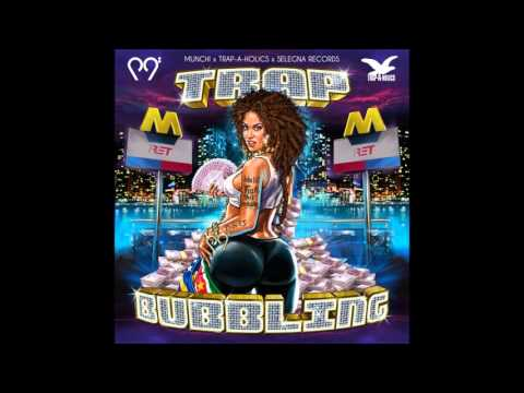 Munchi - Trap Bubbling Mixtape