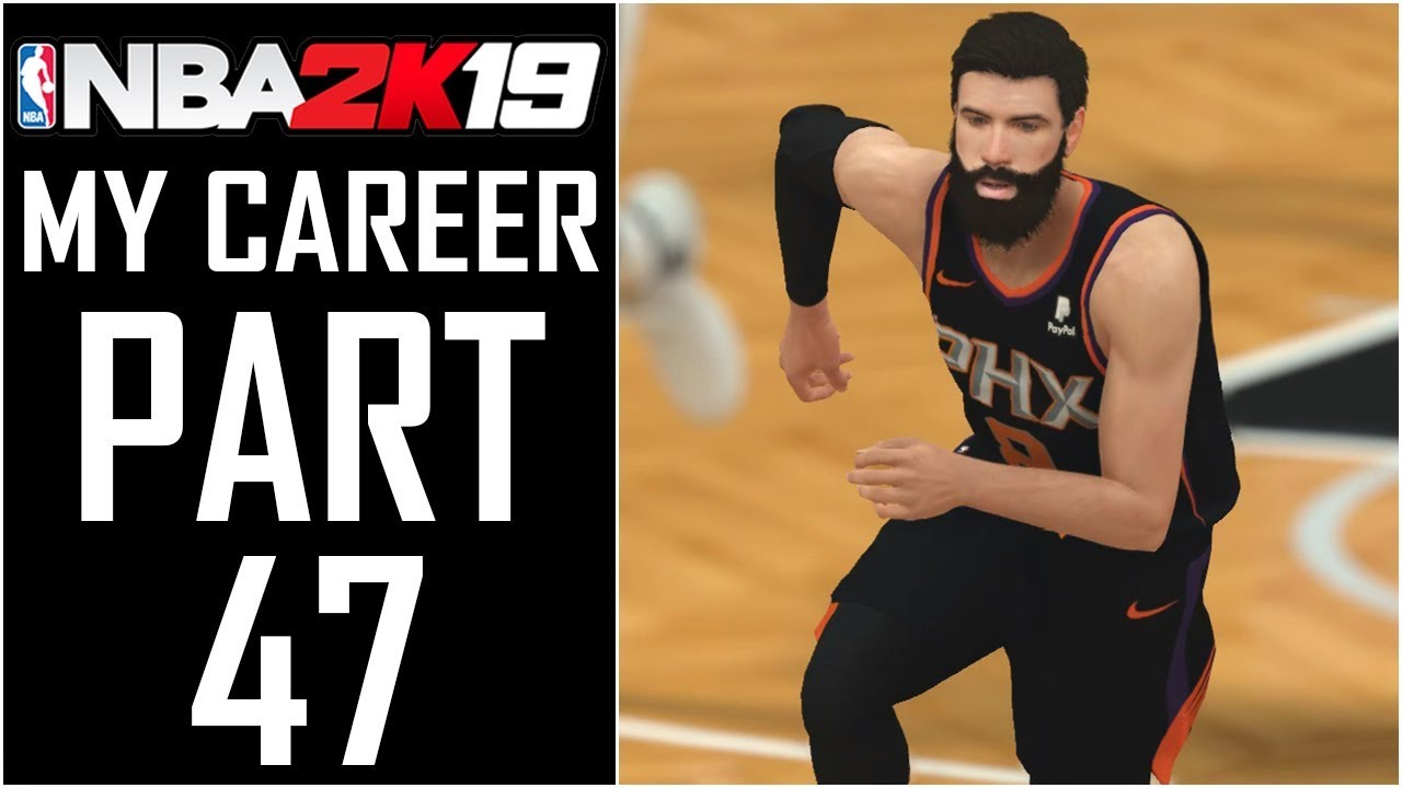 NBA 2K19 - My Career - Let's Play - Part 47 -