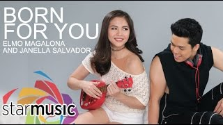 Janella Salvador and Elmo Magalona - Born for You ( Lyric)
