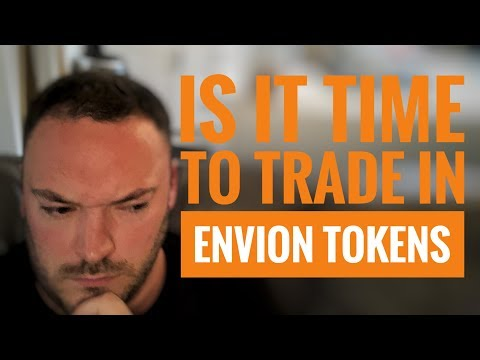 Is it time to trade my envion tokens? also Mew has a hack