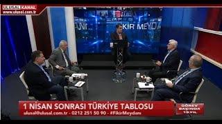Fikir Meydanı- 26 Mart 2019- Oğuz Polatbilek- Ulusal Kanal