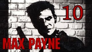 Max Payne Walkthrough - Part 10 Roofied (Gameplay / Commentary)