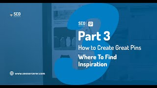 Pinterest for Business Master Course Part 3  How to Find Inspiration to Create Great Pins