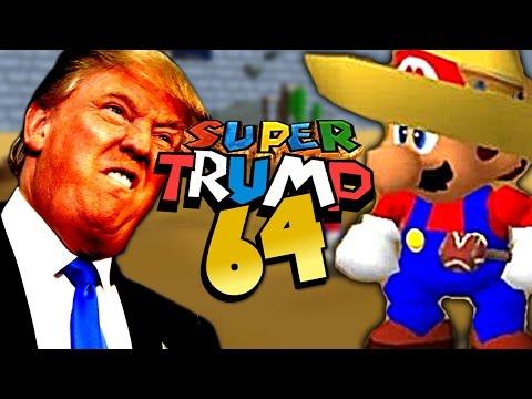 SUPER TRUMP 64 | Mexican Mario VS Donald Trump [Super Mario 64 Rom Hack] Gameplay