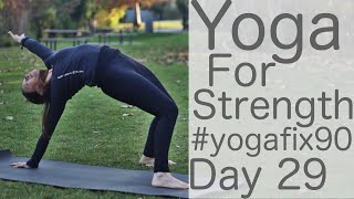 Video 23 Min Yoga to Strengthen your Whole Body Day 29 Yoga Fix 90 with Fightmaster Yoga download MP3, 3GP, MP4, WEBM, AVI, FLV Maret 2018