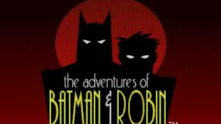 The Adventures of Batman & Robin--Main Title