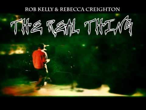 Rob Kelly - The Real Thing Feat. Rebecca Creighton - BBC Radio 1Xtra Rip