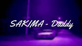 SAKIMA - Daddy [LYRICS]