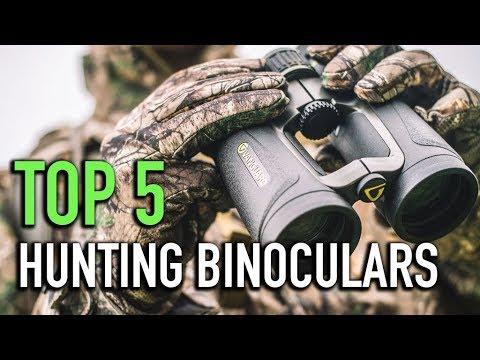 TOP 5 Hunting Binoculars 2018 Must Watch Before You Before