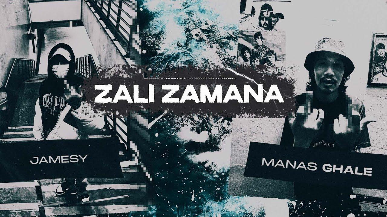 Download JAMESY X MANAS GHALE - ZALI ZAMANA (Prod by BeatsByAnil)