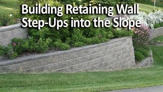 Building Retaining Wall Step-ups Into The Slope