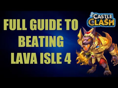 FULL GUIDE TO BEATING LAVA ISLE 4   CASTLE CLASH
