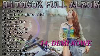DJ TOGOK - FULL ALBUM.. Mantap Bro !!