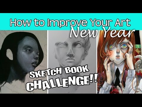 ❤ How to Improve Your Art ❤ New Year Sketch Book Challenge