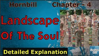 Landscape of the soul  | Class 11 - Hornbill | Chapter 4 | Detailed Explanation