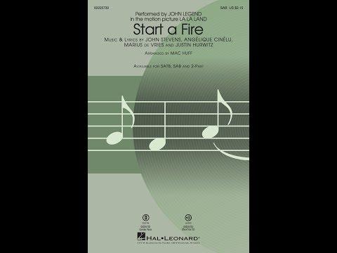 Start a Fire (SAB) - Arranged by Mac Huff