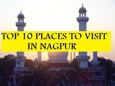 TOP 10 PLACES TO VISIT IN NAGPUR | BEST PLACES TO VISIT IN NAGPUR| INDIAN BEAUTY STATION