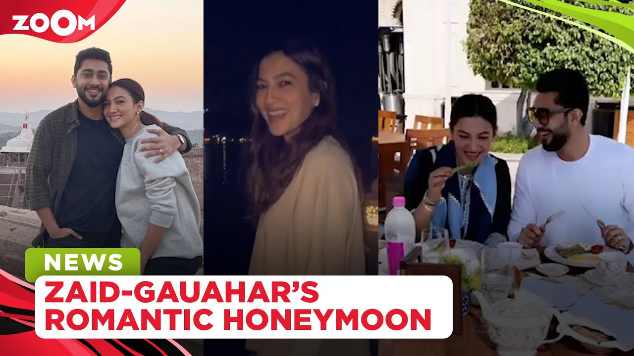 Gauahar Khan and Zaid Darbar enjoy a ROMANTIC honeymoon in Udaipur