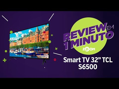 """Smart TV TCL 32"""" S6500 - Análise 