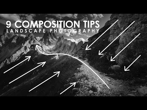 9 COMPOSITION TIPS FOR LANDSCAPE PHOTOGRAPHY