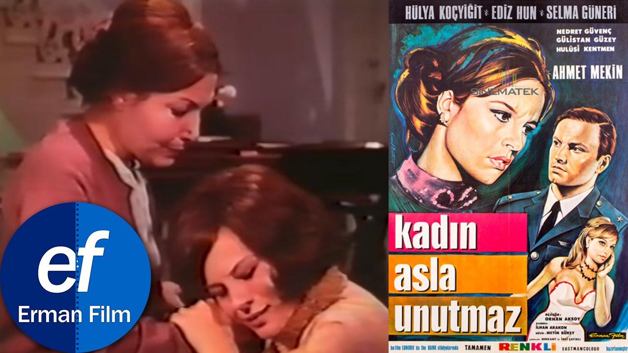 Kadın Asla Unutmaz (1968) - Hülya Koçyiğit & Ediz Hun