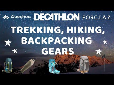 Trekking, Hiking & Backpacking Gears Review | DECATHLON | QUECHUA | FORCLAZ