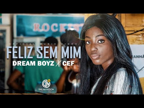Dream Boyz Feat. CEF – Feliz Sem Mim (Video)
