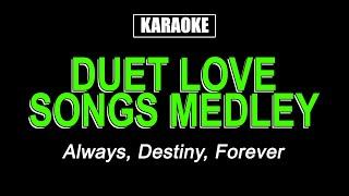 Karaoke - Duet Love Songs Medley