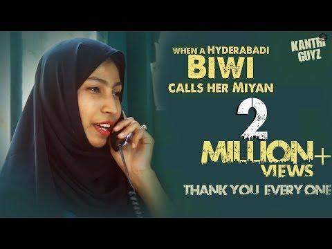 When A Hyderabadi Biwi Calls Her Miyan || Kantri Guyz