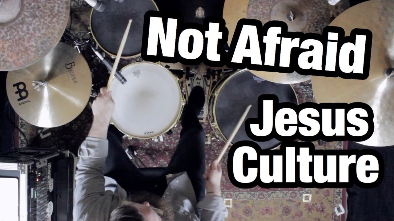 Not Afraid - Jesus Culture (Drum Cover) - YouTube