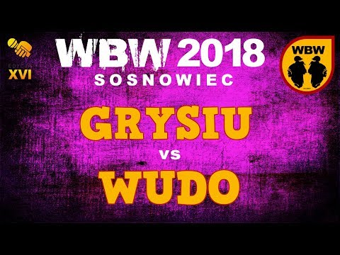 bitwa GRYSIU vs WUDO # WBW 2018 Sosnowiec (finał) # freestyle battle