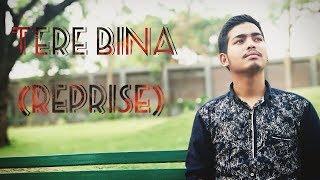 Tere Bina (Reprise)   Rahul Thapa    Heropanti   Mustafa Zahid   Tiger shroff   Kriti Sanon    M