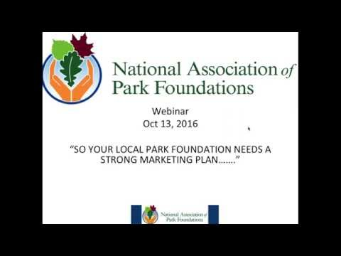 'So Your Local Park Foundation Needs A Strong Marketing Plan'