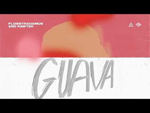 Flosstradamus & Rawtek  Guava Ultra Music