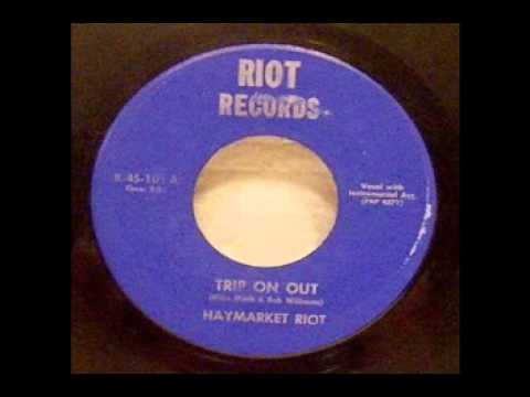 Haymarket Riot - Trip On Out