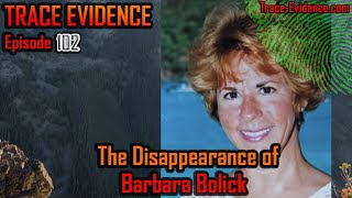 102 - The Disappearance of Barbara Bolick