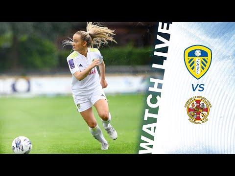 SOCCER LIVE: Leeds United Women v Chester Le Street Ladies |  FA Women's National League