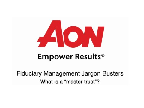 Fiduciary Management Jargon Busters - What is a master trust?