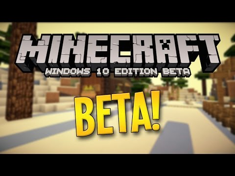 MINECRAFT: WINDOWS 10 EDITION BETA!