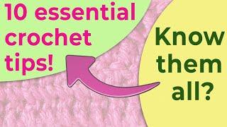 10 best crochet tips