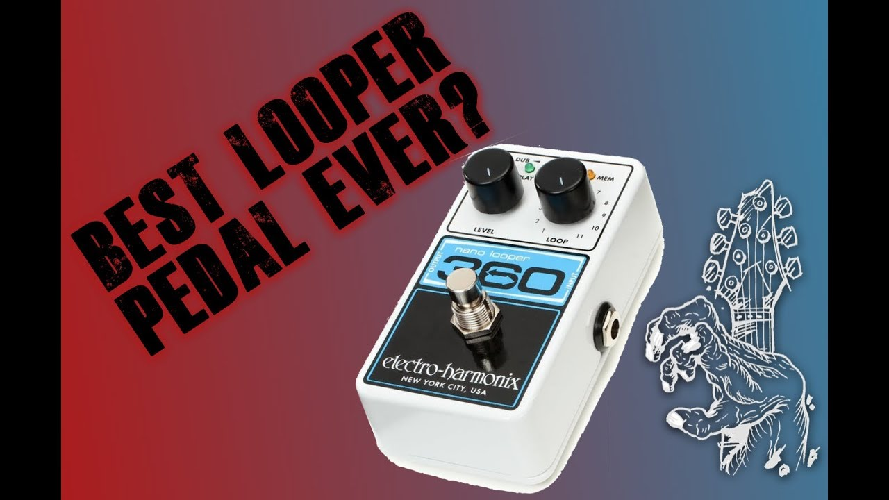 best looper pedal ever the ehx 360 looper pedal youtube. Black Bedroom Furniture Sets. Home Design Ideas
