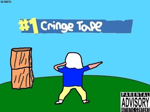 The Cringe Tape (FULL EP) (prod. KID TOURETTES)