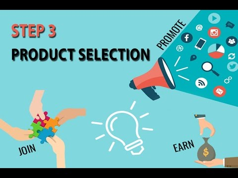 Affiliate Marketing Step By Step - Product Selection