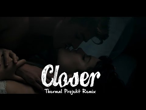 The Chainsmokers ft. Halsey -Closer   Thermal Projekt [ Naruto mix ]