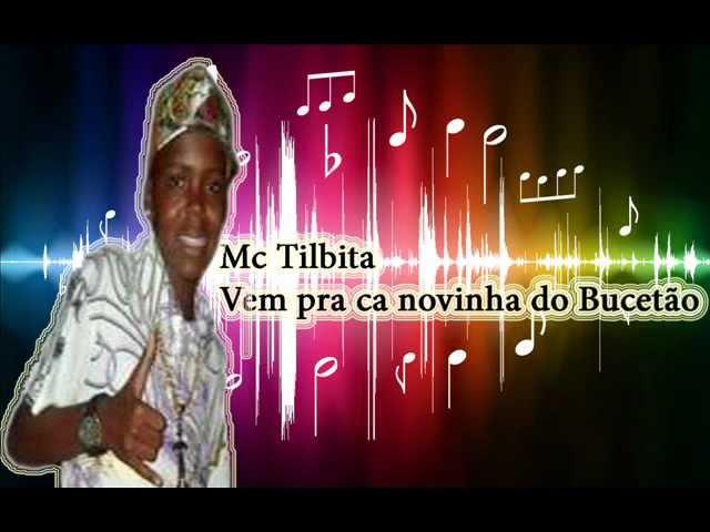 Mc Tilbita - Vem pra ca novinha do Bucetão