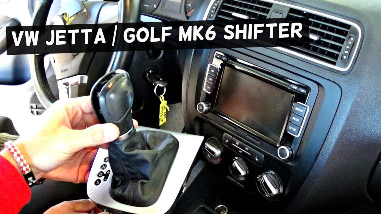 Vw Jetta Mk6 Shifter Removal Replacement Shifting Knob