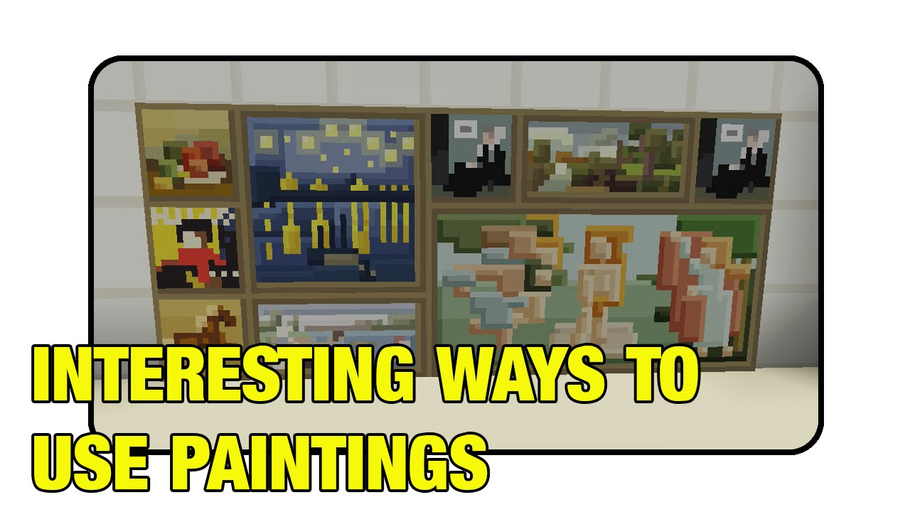 "Interesting Ways To Use Paintings In Minecraft ""Tutorial ..."