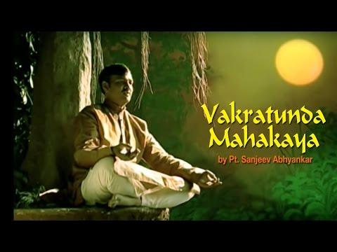 VAKRATUNDA MAHAKAYA | Pt Sanjeev Abhyankar | Ganesh Mantra Times Music Spiritual
